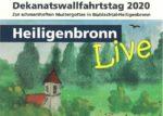 Sonntag, 27.09. Dekanats-Wallfahrtstag an der Wallfahrtskirche Heiligenbronn entfällt!