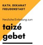 TAIZE - Gebet / Fahrzeughalle Omnibus Schweizer, keine Anmeldung erforderlich